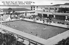 Lido Beach Pool and Casino - Sarasota, Florida 1950 Lido Beach, Beach Pool, Vintage Florida, Old Florida, Captiva Island, Sarasota Florida, Marco Island, Gulf Of Mexico, Sunshine State