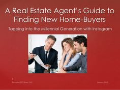 A Real Estate Agent's Guide to Finding New Home-Buyers
