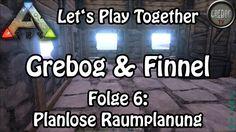 Ark: Survival Evolved - Grebog & Finnel - Folge 6: Planlose Raumplanung ...