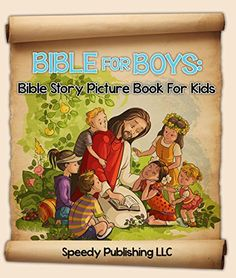 Bible For Boys: Bible Story Picture Book For Kids (Bible Stories) by Speedy Publishing http://www.amazon.com/dp/B00SXTMVHA/ref=cm_sw_r_pi_dp_3H8wwb1B71SZ1 - Some children are visual learners. To really make the Bible come to life for them, they will need pictures and descriptive details. Seeing David before a giant may be hard to imagine, but having it in a picture form puts the story into perspective for them. A book that makes the Bible understandable would help children to have an…