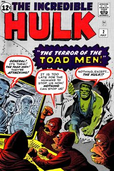 Jack Kirby and Steve Ditko combine to bring us Incredible Hulk #2 - the introduction of the Green Hulk. The Terrible Toad Men!
