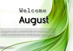Welcome August Images And Quotes Pictures for Welcome August Welcome August Month Images Welcome August Quotes Cute Related August Quotes Hello, August Month Quotes, Welcome August Quotes, Hello August Images, New Month Quotes, New Month Wishes, August Pictures, August Wilson, Wallpaper For Facebook