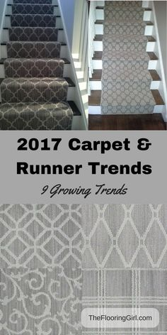 2017 Carpet area rug and runner trends. 9 Growing carpet trends for 2017.  Includes style, texture, color trends for wall to wall carpeting, stair runners and area rugs.  Gray carpet runners for steps.