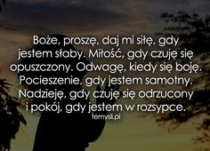 TeMysli.pl - Inspirujące myśli, cytaty, demotywatory, teksty, ekartki, sentencje Catholic, Texts, My Life, Prayers, Spirit, Wisdom, Faith, Thoughts, Humor