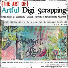Captivated Visions - Artful Digi Scrapping | Art Journaling with a Digital Scrapbook Template by Heather