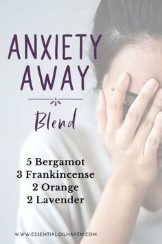 anxiety away essential oil diffuser blend recipe