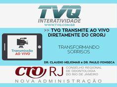 TVQ Transmitirá no dia 22/11 as 19:30h, diretamente do CRORJ o curso: Transformando Sorrisos com Dr. Claudio Heliomar e Dr. Paulo Fonseca.