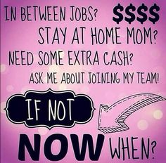 Want to earn extra money? Join my team today! Why not get paid to wear your Products and take selfies?