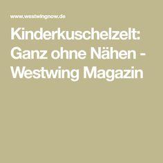 Kinderkuschelzelt: Ganz ohne Nähen - Westwing Magazin
