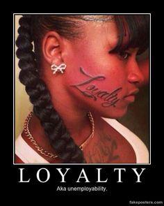 Loyalty - Demotivational Poster