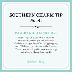 Secrets to Southern Charm - Southern Living Tip Master a Simple Centerpiece Southern Belle Secrets, Southern Ladies, Southern Sayings, Southern Pride, Southern Comfort, Southern Charm, Southern Living, Southern Style, Simply Southern