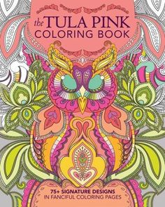 The Tula Pink Coloring Book #book #coloring-book #f-w #jewels #modern #quilting #quilting-book #tula-pink