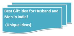Best gifts ideas for men and husband in India