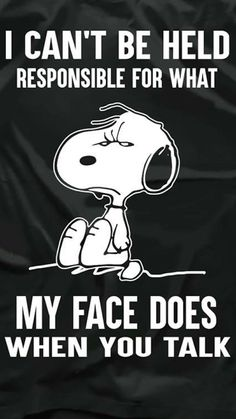 Snoopy 2 - Tap to see more funny wallpapers for some laughs! Peanuts Quotes, Snoopy Quotes, Funny Quotes, Funny Memes, Life Quotes, Hilarious Sayings, Funny Facts, Happy Birthday To You, Just For Laughs