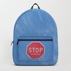 Buy STOP WORRYING quote Backpack by decoeco. Worldwide shipping available at Society6.com. Just one of millions of high quality products available.