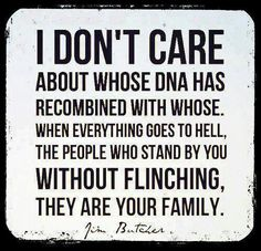 Amen! We are a solid family and our friends make up for the bullying brother and his troll wife. We know who has our back and who'd put a knife in ours.