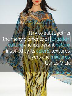 Carlos Miele. #Brazil #color #quote