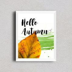 Hello Autumn printable autumn leaf fall art by SweetDailiness