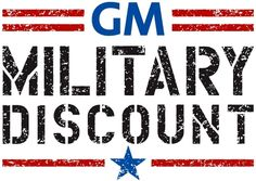 """General Motors has recently announced upgrades to their military discount program. You can save even more (up to thousands) on various cars and trucks. Click the """"Click Here For More Information"""" link on our site to get specifics.  Leave a review for GM, or any of the over 70,000 businesses on our website."""
