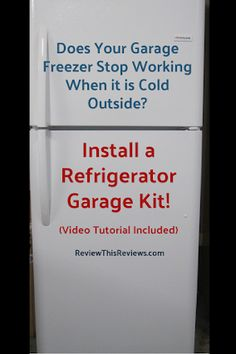 Review This Reviews!: Refrigerator Garage Kit Review - Garage Freezer No... Frigidaire Refrigerator, Top Freezer Refrigerator, Garage Kits, Stop Working, Article Writing, New Things To Learn, Glass Shelves, Craft Tutorials, Tool Box