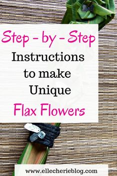 Step by step instructions on how to make Flax Flowers! - Elle Cherie 35 Trendiest Modern of Share DIY Home Care Ideas Flax Flowers, Big Flowers, Beautiful Flowers, Flax Weaving, Paper Weaving, Weaving Art, Weaving Patterns, Crafts To Make, Diy Crafts
