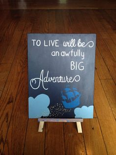 "Peter Pan Quote: ""To live is a terribly big adventure"" acrylic painting on canvas panel - Canvas Painting Disney Canvas Paintings, Disney Canvas Art, Canvas Painting Quotes, Mini Canvas Art, Canvas Quotes, Acrylic Painting Canvas, Disney Art, Diy Painting, Small Canvas"