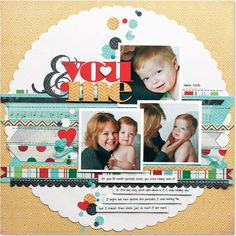 You & Me by Kelly Goree  Scrapbook & Cards Today - Canada's scrapbooking magazine
