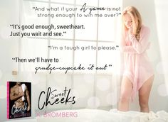 Sweet cheeks k. Tough Girl, Sweet Cheeks, Not Good Enough, Book Nerd, Confessions, Books To Read, Author, Reading, Illustration