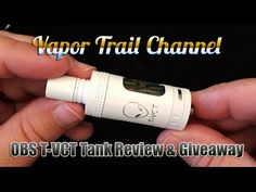 OBS T-VCT Tank Review / Giveaway - Includes RBA, 521 Tab & No Name Juice