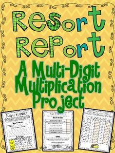 Multi Digit Multiplication Project for the Common Core Practice multi-digit multiplication by outfitting your our resort hotel with all of the necessary items. Figure out how many televisions, you will need, how much they will cost, how many beds are in the hotel, etc. Includes a detailed, 9 page project for your students to complete. Perfect for easy DIFFERENTIATION! $