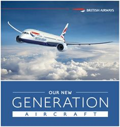 The Boeing #787 joins the British Airways fleet in May 2013. http://www.britishairways.com/information/about-ba/fleet-facts/boeing787-8?DM1_Mkt=GLOBAL&DM1_Channel=SOCIAL&DM1_Campaign=CMQ4DEC787INFO&DM1_Site=PINTEREST&utm_source=PINTEREST&utm_medium=SOCIAL&utm_campaign=CMQ4DEC787INFO