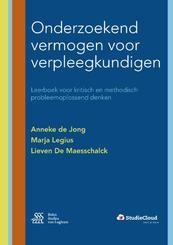 Onderzoekend vermogen voor verpleegkundigen - Anneke de Jong, Lieven De Maesschalck, Marja Legius (ISBN 9789036812030)
