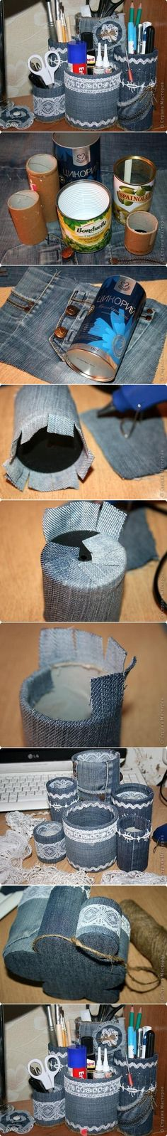 Try denim decorated cans to make nice looking containers Jeans                                                                                                                                                                                 Mais
