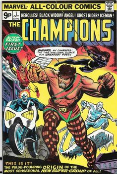 "Marvel Comics (October ""The World Still Needs.the Champions!"" Written by Tony Isabella Art by Don Heck Cover art by Gil Kane (pencils) & Dan Adkins (inks) Marvel Comics, Marvel E Dc, Marvel Comic Books, Marvel Characters, Marvel Heroes, Comic Books Art, Marvel Universe, Comic Art, Marvel Avengers"