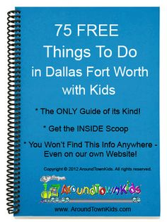 Things to do in Dallas Fort Worth with Kids--Free Ebook.
