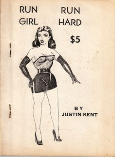Vintage Sleaze: Justin Kent Revealed! Vintage Sleaze Paperbacks SEIZED in the 1950s The Most Scarce Smut © Jim Linderman