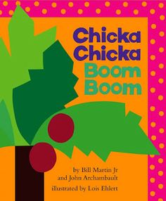 rubberboots and elf shoes: chicka chicka boom boom activities