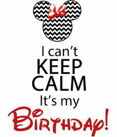 Keep Calm My Birthday, Happy Birthday To Me Quotes, Birthday Month Quotes, Birthday Msgs, Happy Birthday 18th, Its My Birthday Month, Birthday Wishes Quotes, Birthday For Him, Happy Birthday Images
