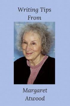 Margaret Atwood's writing advice