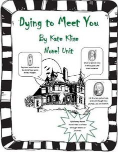 Dying to Meet You by Kate Klise Novel Unit-- Great October book study, unique book that will totally engage the reluctant reader. The entire novel is told through letter writing. Very clever word play.
