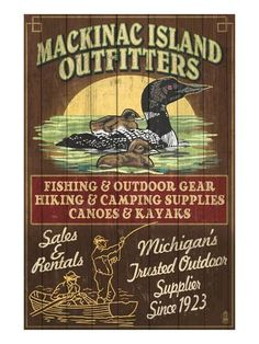 Mackinac Island, Michigan - Loon Outfitters Poster by Lantern Press at AllPosters.com