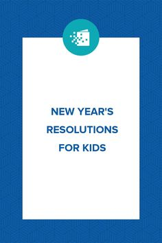 This year make resolutions a family event. Help your child create New Year's resolutions with these great ideas and tips.