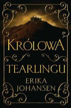 Erika Johansen napisała książkę, po którą powinien sięgnąć każdy fascynat historii o rycerzach i księżniczkach oraz przyszłej wizji świata.