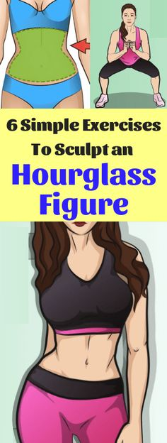 6 Simple Exercises To Sculpt an Hourglass Figure - Fitness Sanduhrfigur Training, Mental Training, Strength Training, Hourglass Workout, Easy Workouts, At Home Workouts, Fitness Tips, Health Fitness, Fitness Plan