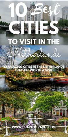 Netherlands Best Cities in the Netherlands Where to go in The Netherlands Amsterdam Haarlem Rotterdam The Hague Delft Breda Groningen Deventer Giethoorn Leiden More Dutch Cities Hotels in The Netherlands Explore the Netherlan Europe Destinations, Europe Travel Tips, European Travel, Travel Guides, Best Cities In Europe, Backpacking Europe, Visit Amsterdam, Amsterdam City, Amsterdam Travel