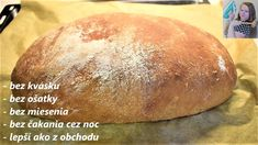 Najlepší domáci chlieb, bez ošatky, bez kvásku,- recept, Easy homemade bread, eng subtitles - YouTube Czech Recipes, Dumplings, Side Dishes, Food And Drink, Pizza, Homemade, Cooking, Easy, Tube