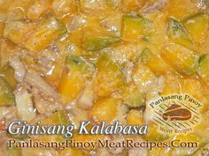 Ginataang kalabasa or squash with coconut milk is one of the simplest Filipino vegetable recipes. Filipino Vegetable Recipes, Filipino Recipes, Filipino Food, Veggie Plate, Vegetable Dishes, Ginataang Kalabasa Recipe, Veggie Noodles, All Fruits, Pinoy Food