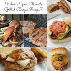 6 Grilled Burger Recipes to start your grilling season off right #SoFab