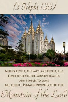 """Did you know that Isaiah's prophecy about the """"Mountain of the Lord"""" has been applied in many ways? Learn how the Salt Lake Temple, Nephi's temple, the Conference Center, and more temples relate to this prophecy."""