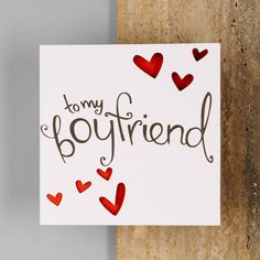 To My Boyfriend Card                                                                                                                                                     More